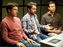 Don't try this at work:  Comic actors Jason Bateman, left, Charlie Day and Jason Sudeikis play three put-upon employees who have had enough.