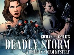 "Storm: A Derrick Storm Mystery"" is written by Richard Castle, with illustrations by Brian Michael Bendis, Kelly Sue Deconnick and Lan Medina."