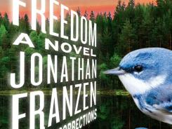 'Freedom: A Novel' by Jonathan Franzen is among notable new releases in paperback.