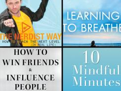 'The Nerdist Way,' 'Learning to Breathe,' 'How to Win Friends & Influence People,' and '10 Mindful Minutes' make up the self-help roundup.