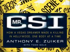 'Mr. CSI' reveals how Anthony Zuiker conceived the 'CSI' television franchise.