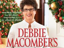 Best-selling author Debbie Macomber has written a cookbook containing her favorite recipes and traditions.