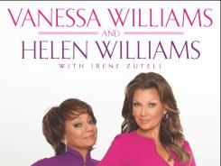 'You Have No Idea' by Vanessa Williams and Helen Williams comes out this week.