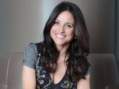 Julia Louis-Dreyfus says about her starring role on HBO's 'Veep': &quot;It was never the intention for it to be a parody of any specific female politician. The appeal to me was the comedic possibilities.&quot;