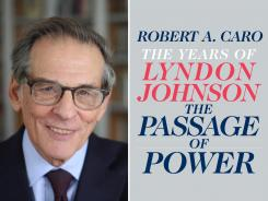 Robert A. Caro, author of 'The Years of Lyndon Johnson: The Passage of Power'