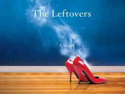 'The Leftovers' by Tom Perrotta is out in paperback.