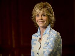 """If you want to really work and you're my age, you have to let it be known,"" says Jane Fonda, star of the new film 'Peace, Love and Misunderstanding' and the new HBO series 'Newsroom.'"