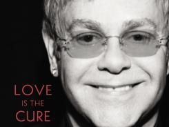 Rock superstar Elton John writes of his personal connection to AIDS and his tireless fight against the disease through his Elton John AIDS Foundation in 'Love is the Cure: On Life, Loss, and the End of AIDS.'