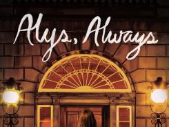 "'Alys, Always' by Harriet Lane is ""unforgettable."""