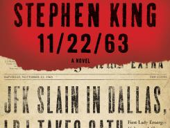 Stephen King's time-traveling novel about JFK, '11/22/63,' is out in paperback.