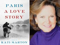 Author and newswoman Kati Marton shares her love for Paris in her new book.