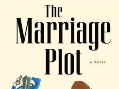 Paperback jacket of 'The Marriage Plot' by Jeffrey Eugenides [Via MerlinFTP Drop]