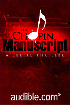 "Jeffrey Deaver's ""The Chopin Manuscript"" is touted as the first major work of fiction planned specifically for debut on the audio download market."
