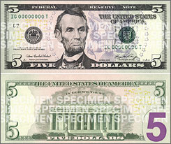 The new $5 bill still features Abraham Lincoln.