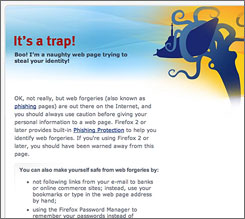 A browser message touts Firefox 2's phishing-alert capabilities. Internet Explorer 7 is also designed to steer users clear of bogus websites.