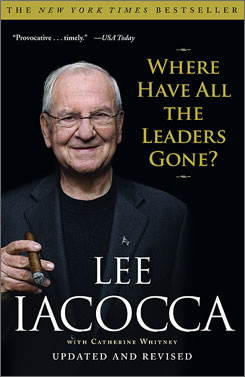"Lee Iacocca's ""Where Have All the Leaders Gone?"""