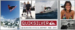 Quiksilver said its annual report this year was reduced in scope and simplified to save cost.