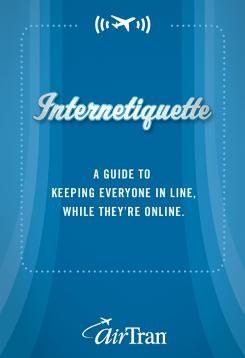"An ""Internetiquette"" brochure from AirTran."
