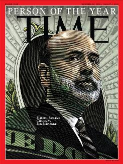 "Federal Reserve Chairman Ben Bernanke has been named Time Magazine's ""Person of the Year"" for 2009."