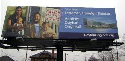 "A billboard in Dayton, Ohio, displays the city's slogan of ""Dayton Patented. Originals Wanted."""