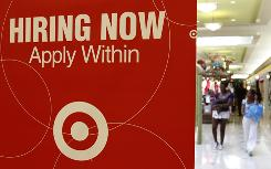 A Target store advertises for employment, in Daly City, Calif.