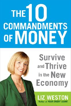 """The 10 Commandments of Money"" by Liz Weston; Hudson Street Press, $25.95, 284 pages."