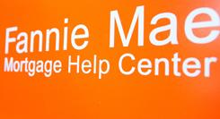 The Fannie Mae Mortgage Help logo at a center in Culver City, Calif. Fannie also offers help for distressed homeowners on its website: fanniemae.com.