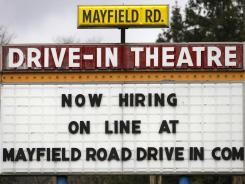 A help-wanted sign outside the Mayfield Drive-In movie theater in Chardon, Ohio, in March.