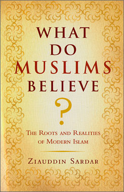 London-based commenter on Islam and culture, Ziauddin Sardar, highlights the history of the faith, ways in which it is practiced, and other resources to pursue  for further study in his book What Do Muslims Believe?