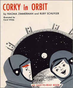 The 1962 book Corky in Orbit described two boys and their pets on a voyage into outer space.