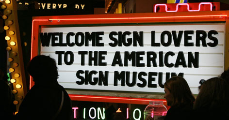 About 2,000 people a year visit the American Sign Museum. The response has been good enough that the museum will open in a new site late this year or in early 2009.           PHOTO GALLERY
