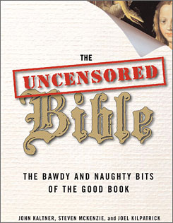 The cover of The Uncensored Bible shows Eve, who may not have been created from Adam's rib, as the authors suggest.