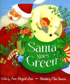 The cover of the book Santa Goes Green, illustrated by Elisa Chavarri.