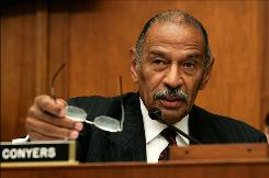 House Judiciary Committee Chairman John Conyers, D-Mich., has introduced a bill this year that specifies examining a number of areas in the Bush administration's anti-terrorism policies, including detention and interrogation.