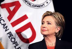 Secretary of State Hillary Rodham Clinton and other foreign policy experts are contemplating a larger reform of U.S. foreign assistance programs.