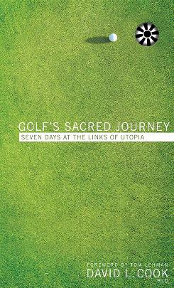 The cover of Golf's Sacred Journey, which David Cook dedicated to the late Johnny Arreaga, one-time Baylor University golf coach.