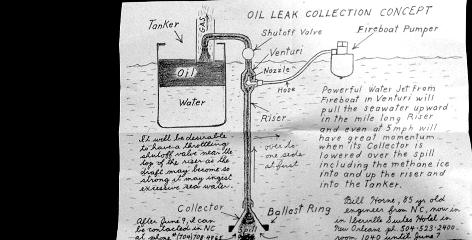 North Carolina engineer Bil Horne drew up plans for an oil-collection process to help BP.