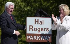 Rep. Hal Rogers, R-Ky, accompanied by his wife, Cynthia, had a stretch of road near London, Ky., named for him in 2003.  Rogers is part of the House Appropriations Committee.
