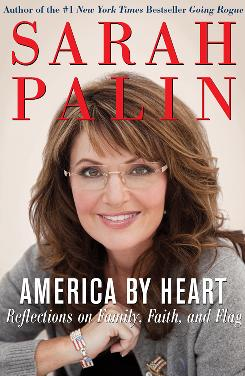 """Sarah Palin's """"America By Heart: Reflections on Family, Faith, and Flag,"""" book cover."""