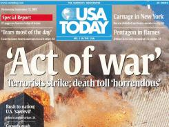 Editors at USA TODAY struggled with how to capture the magnitude of Sept. 11, 2001, for the next day's paper.
