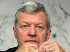 Sen. Max Baucus, D-Mont., serves on a congressional deficit committee.
