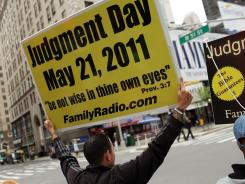 Groups spread the word of the end of the world, predicted by California preacher Harold Camping, on May 13 in New York City.