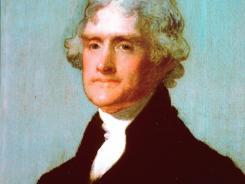 """Jefferson:  Won the presidential elections in 1800 and 1804 despite Federalists calling him an """"infidel"""" who would place """"the seal of death   on our holy religion."""""""
