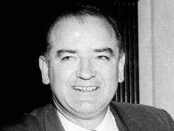 McCarthy: At a 1954 hearing.