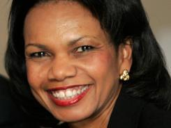 CondoleezzaRice: Former U.S. secretary of State.