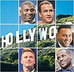 High-profile athletes (clockwise from top left) LaDainian Tomlinson, Derek Jeter, LeBron James and David Beckham all share a Hollywood connection.