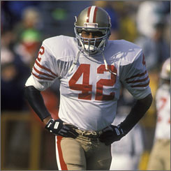 Ronnie Lott played on four Super Bowl winners with the 49ers during his 14-year career.