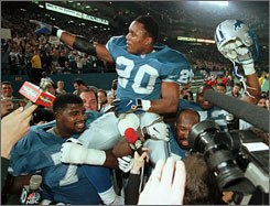 Barry Sanders was a Pro Bowler in each of his 10 NFL seasons with the Lions. But he won just one playoff game and never appeared in the Super Bowl in his Hall of Fame career.