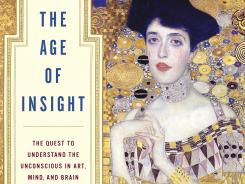 Cover of 'The Age of Insight: the Quest to Understand the Unconscious in Art, Mind and Brain', by Eric Kandel