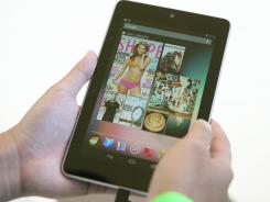 The Nexus 7 tablet.